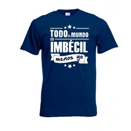 Camiseta Todo el mundo Menos Yo