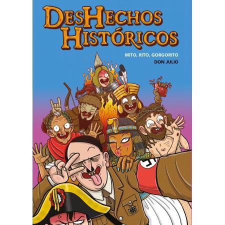 [pedido con dedicatoria] DESHECHOS HISTÓRICOS
