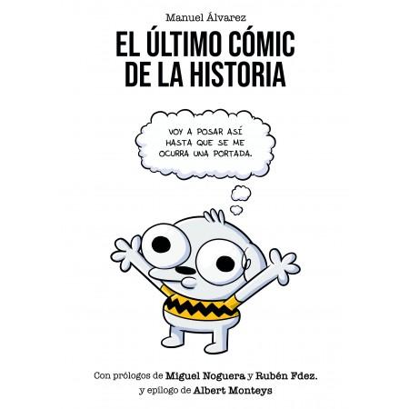 [pedido con dedicatoria] EL ÚLTIMO CÓMIC DE LA HISTORIA